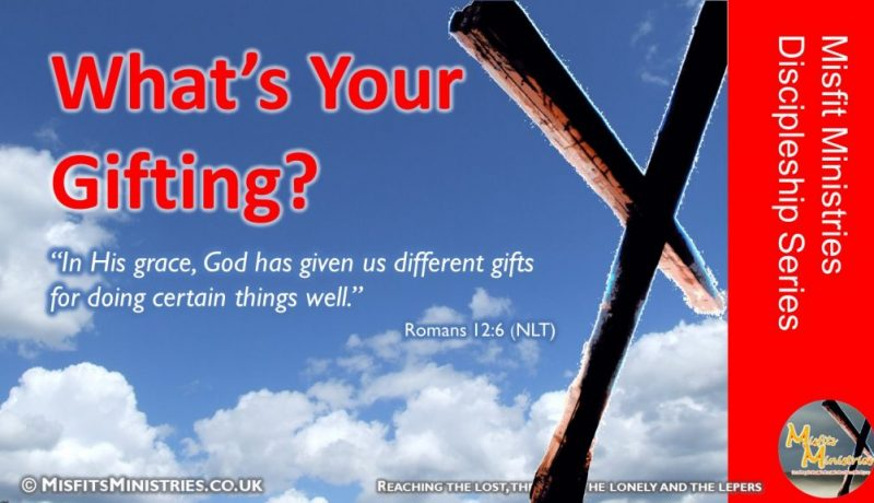 Discipleship Series 05 - What's Your Gifting