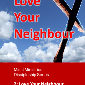 Love Your Neighbour - pdf version