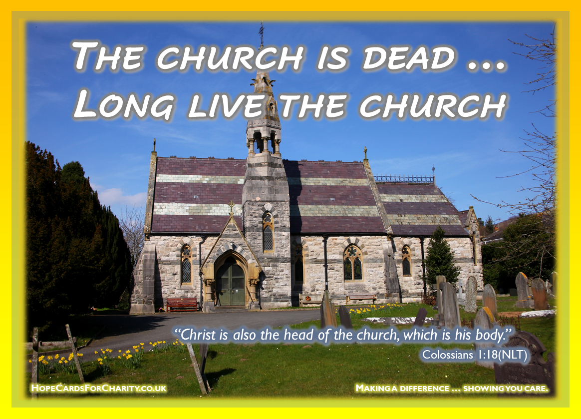 The church is dead - long live the church