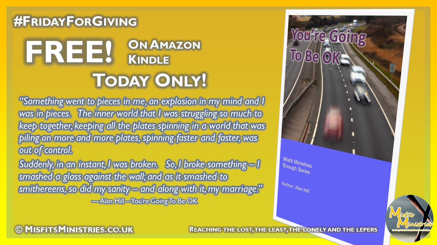 FridayForGiving - You're Going To Be OK - Kindle version