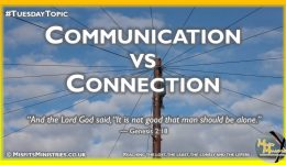 Tuesday Topic 2020wk43 - Communication vs Connection