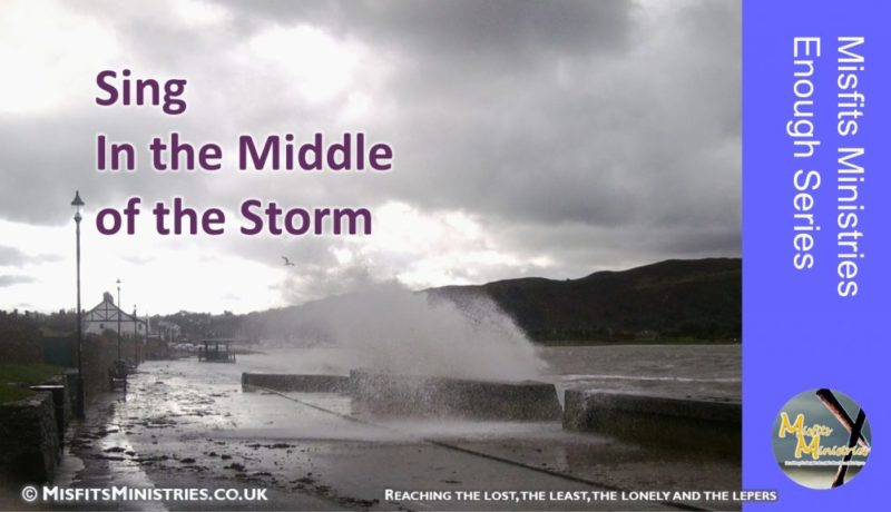 Enough Series - 4. Sing In the Middle of the Storm