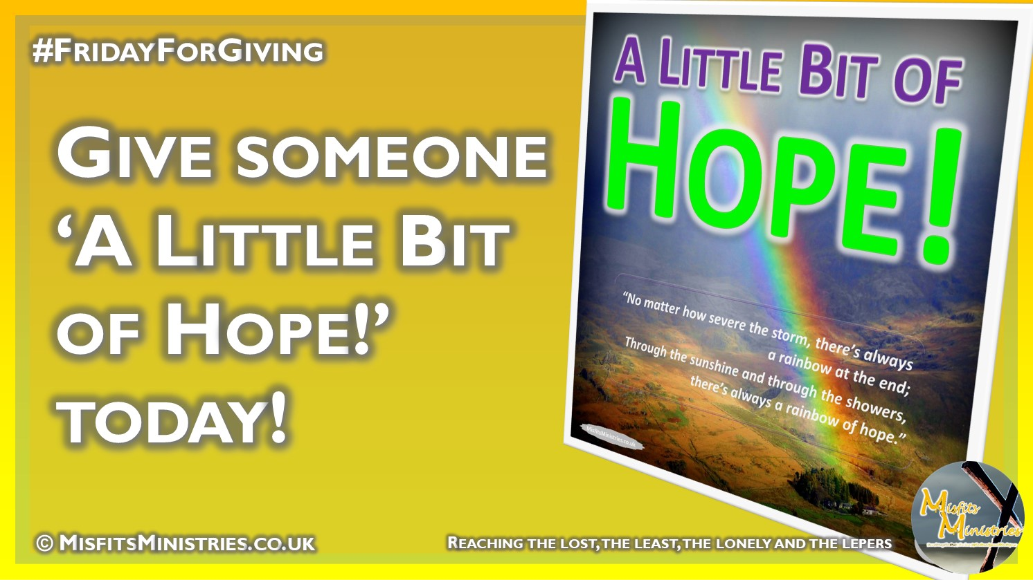 Friday For Giving - Give someone A Little Bit of Hope today