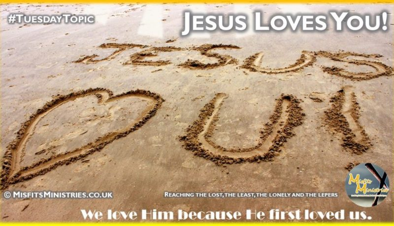 Tuesday Topic 2021wk07 - Jesus Loves You (2)