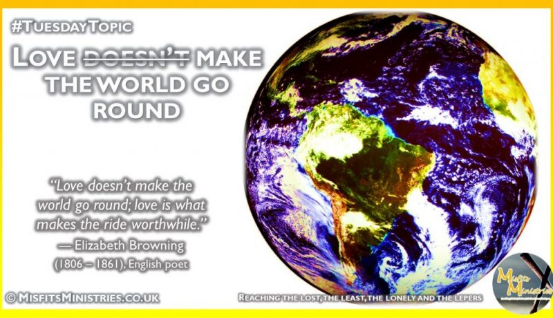 Tuesday Topic 2021wk12 - Love makes the world go round