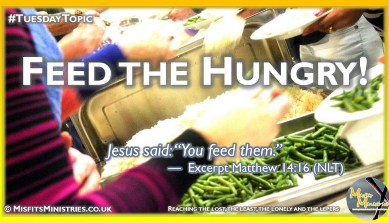 Tuesday Topic 2021wk26 - Feed the hungry