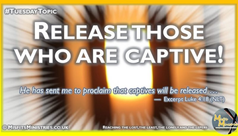 Tuesday Topic 2021wk27 - Release those who are captive
