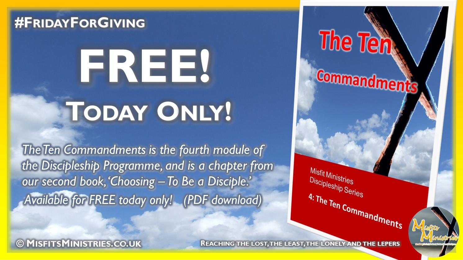 Friday For Giving - The Ten Commandments