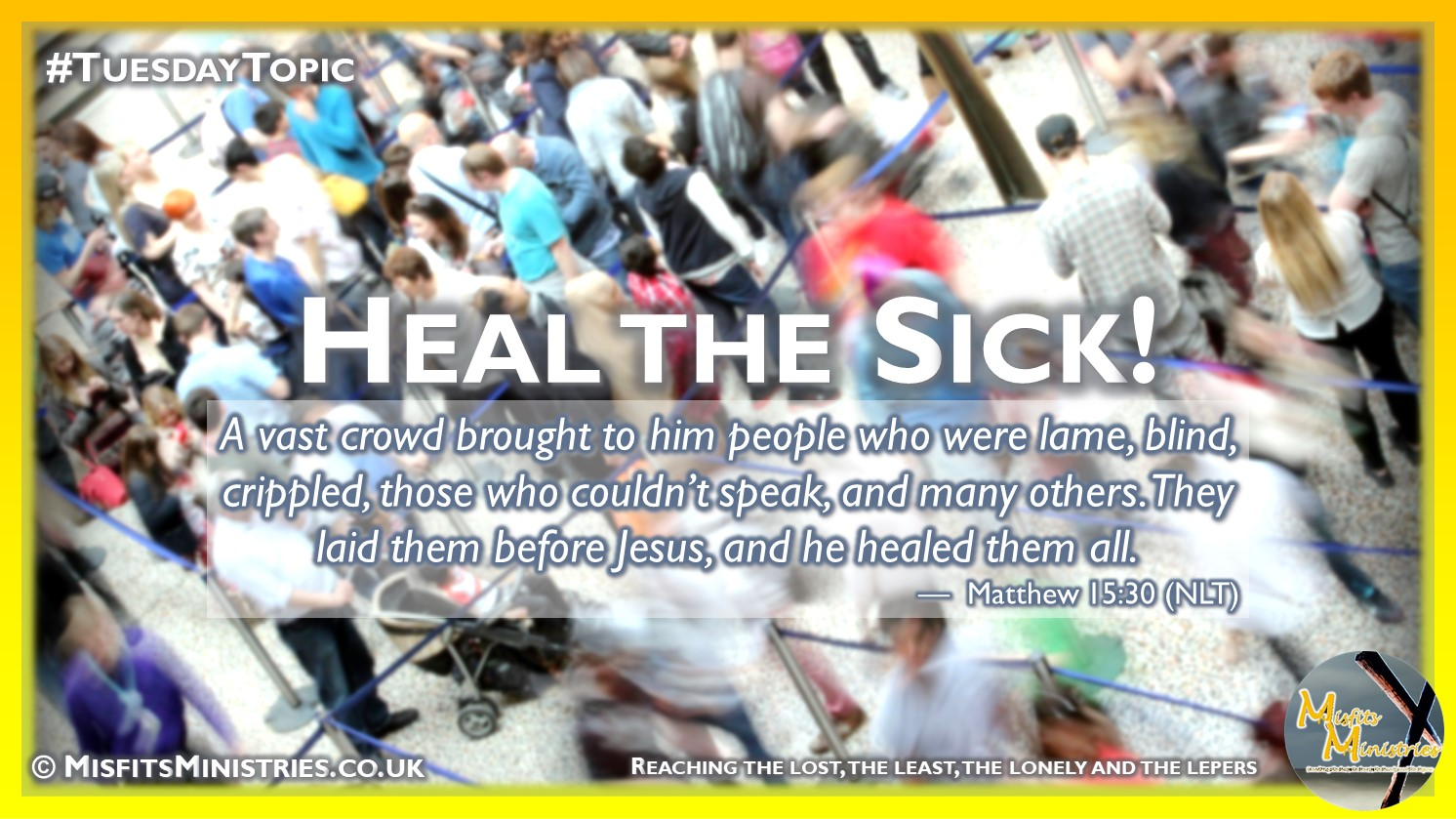 Tuesday Topic 2021wk31 - Heal the sick