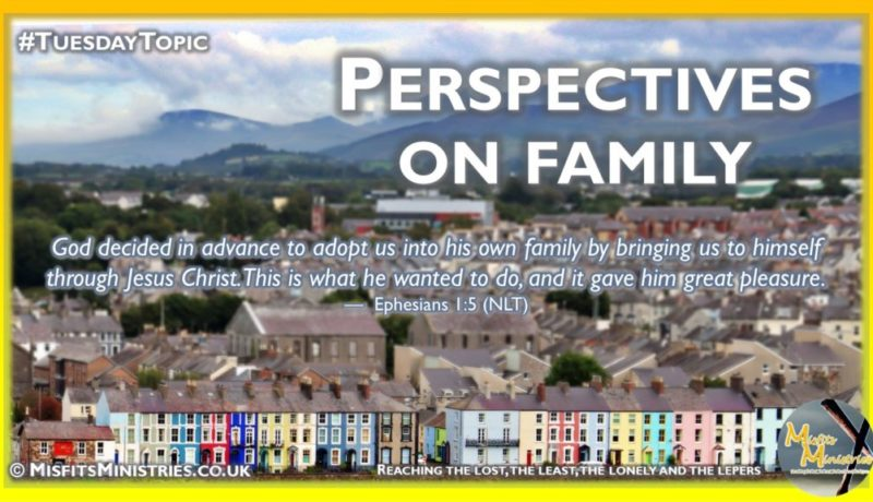 Tuesday Topic 2021wk42 - Perspectives on family